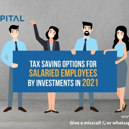 Tax Saving Options for Salaried Employees by Investments in 2021