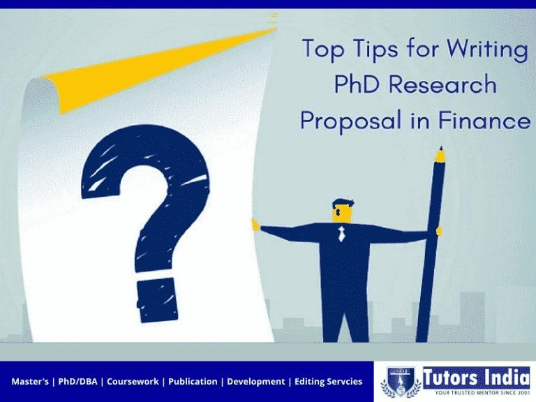 Top Tips For Writing  PhD Research Proposal In Finance