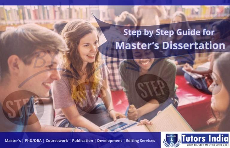 Step By Step Guide for Master's Dissertation Writing